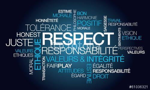 respect - Le respect et la correction, des valeurs qui se perdent