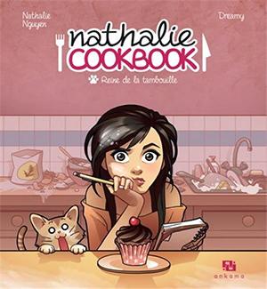 cookbook - Nathalie Cookbook : Reine de la tambouille de Nathalie Nguyen et Dreamy