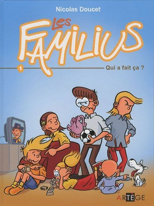e747d42ca54d8351307c242f5bf166fc - Les Familius, Tome 1 : Qui a fait ça ? de Nicolas Doucet