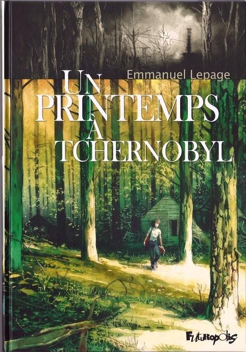 636e334a67fa992d370764eb0d378703 - Un printemps à Tchernobyl d'Emmanuel Lepage