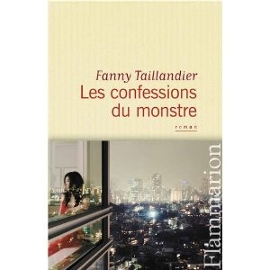 e13ee4b62d3db96de4569a439ec6257c - Les confessions du monstre de Fanny Taillandier