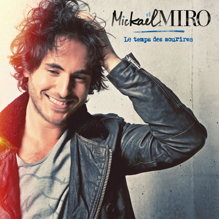 Mickael Miro garde le sourire !