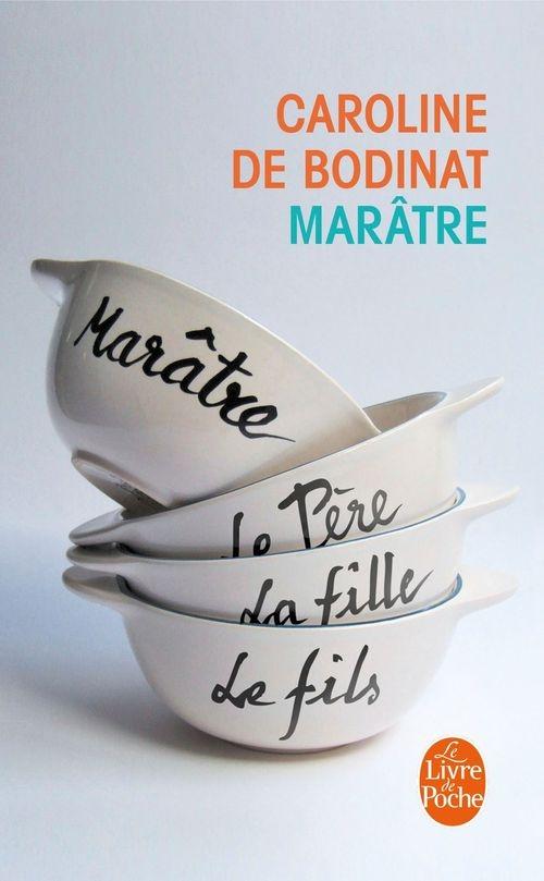 66121bc28c9d23f8a6cd26cc53117b58 - - Marâtre - Caroline De Bodinat Le livre de poche