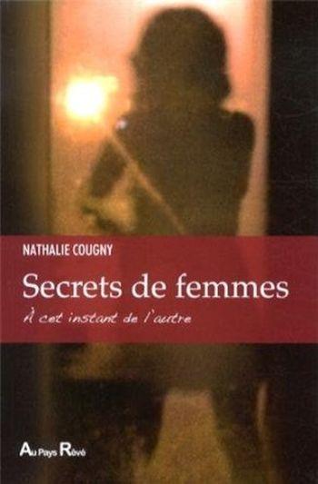 27b07e0e3bf42b45535a1335b82cd6c5 1 - Secrets de femmes de Nathalie Cougny