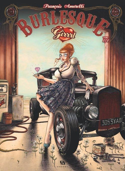 71cfd8d5cd7426aadde58394c87708d8 - Burlesque Girrrl tome 2 de François Amoretti