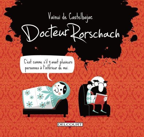 5ce01ac663a1cc13ace63b93c1608f92 - Docteur Rorschach de Vaïnui de Castelbajac