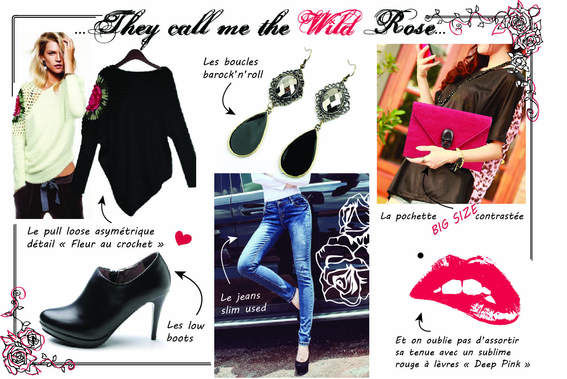 """They call me the wild roselowr - Le look """"THEY CALL ME THE WILD ROSE"""""""