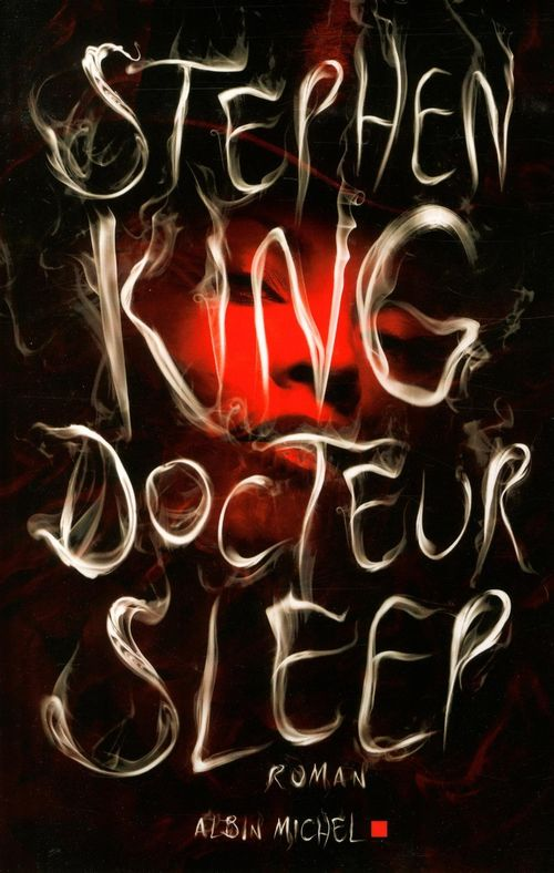 Docteur sleep - Docteur Sleep de Stephen King