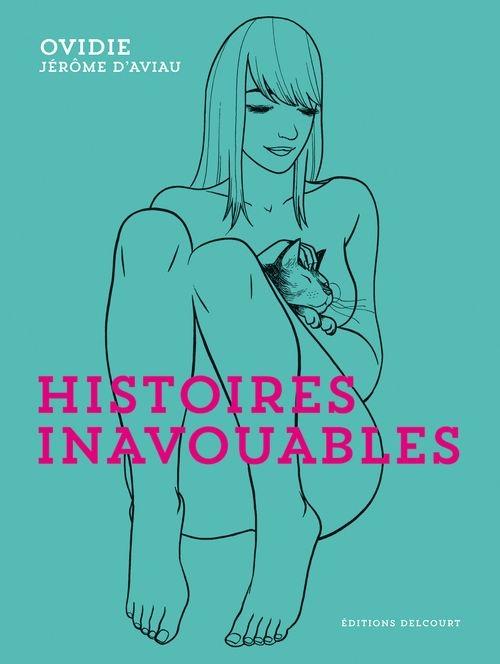 d9bdb14eb0a9b1023a46137e4aceaf72 - Histoires inavouables de Ovidie et Jérôme D'Aviau