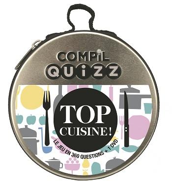 COMIPL QUIZZ Top Cuisine - Compil quizz, des jeux ludiques pour toute la famille et pour tous les goûts