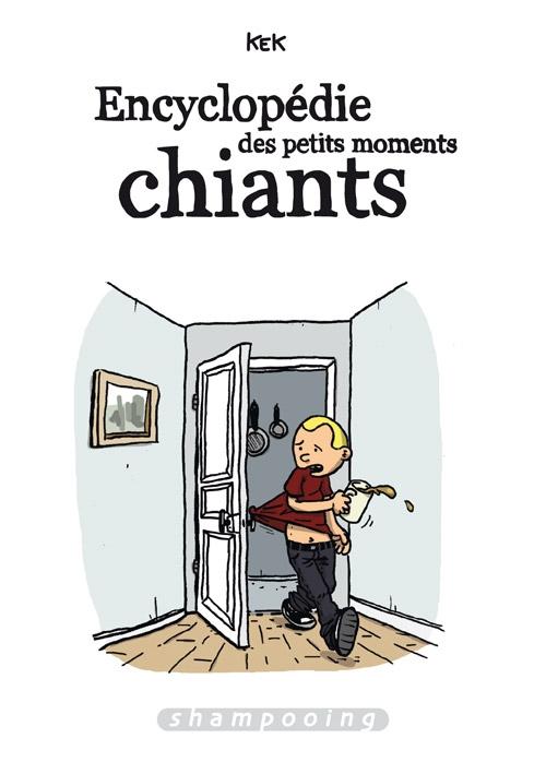308cdc2251684dd96caa0ae895cbd2df - Encyclopédie des petits moments chiants par Kek