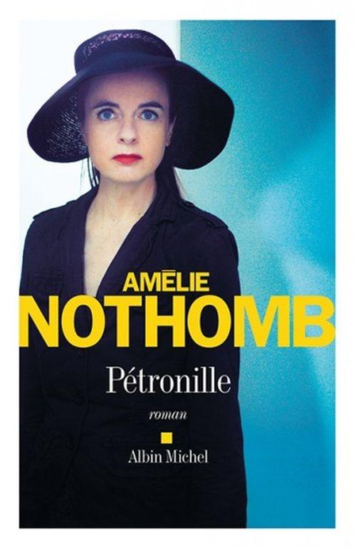 9c5cbe3513130dddc001479e3b2a5afc - Petronille Amélie Nothomb