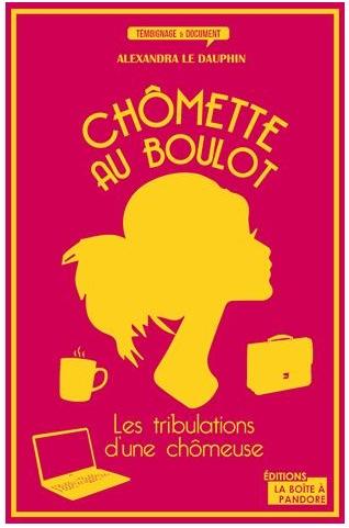 """c085772a56cb0ee61878d6b4d0081774 - """"Au boulot chômette"""", la chronique mordante sur le chomage d'Alexandra le Dauphin"""