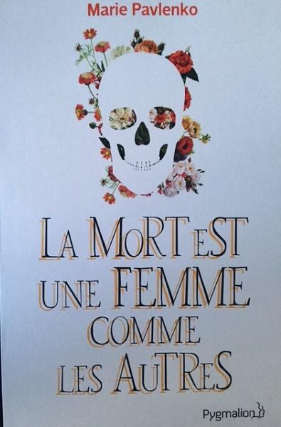 la mort est une femme comme les autres 1 - Cinq livres à offrir (ou à se faire offrir)...