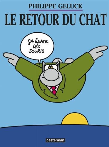 Le Chat Tome 2 Le retour du chat d6448 - Le Chat de Philippe Geluck... Une vraie cure de jouvence !