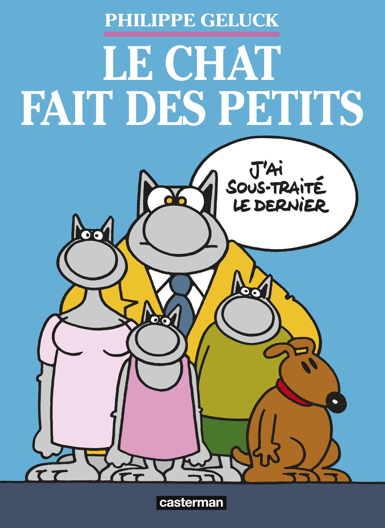 Le chat fait des petits 2c908 - Le Chat de Philippe Geluck... Une vraie cure de jouvence !