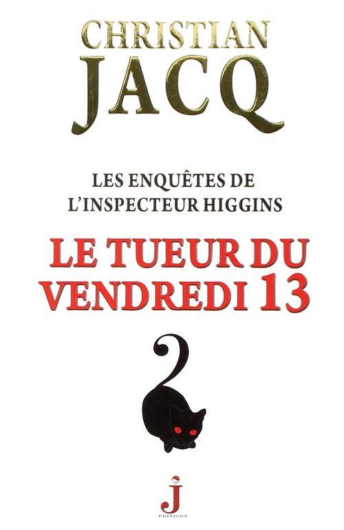Higgins19 91669 - Les enquêtes de l'inspecteur Higgins de Christian Jacq