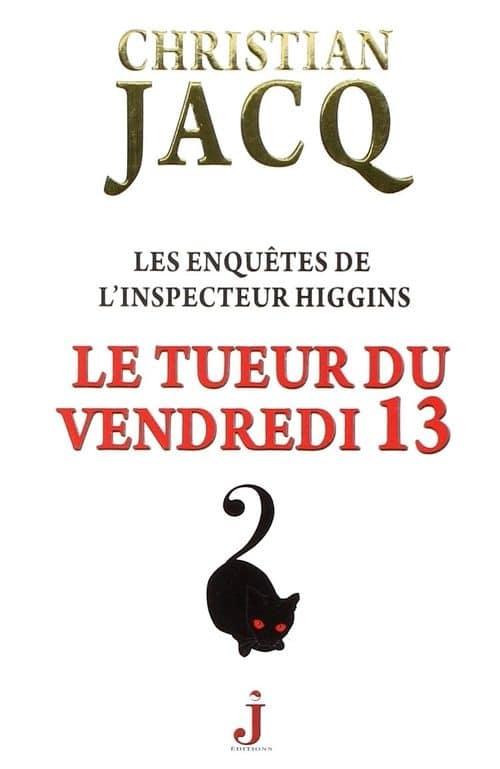 a2429d666fe7ce4e9cc4add5ad02bfd0 - Les enquêtes de l'inspecteur Higgins de Christian Jacq