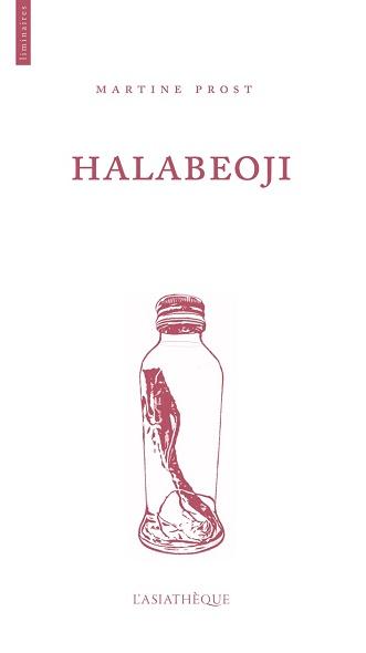 halabeoji   Copie e5a3f - Nouveautés littéraires : notre sélection coup de coeur