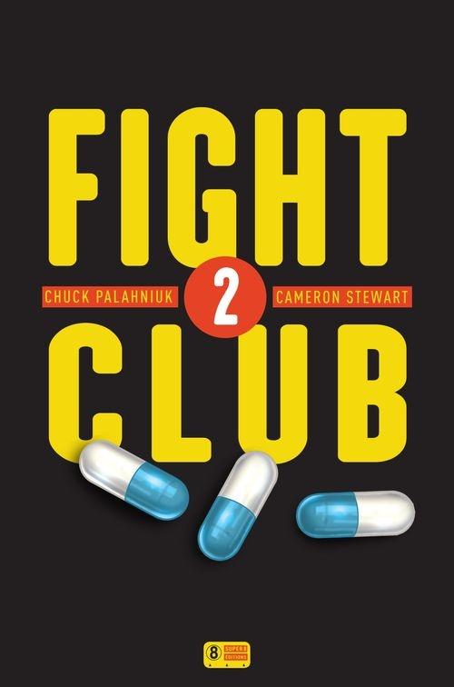0de215b1fd0caea575e1fd7bcdd19bdb - Fight Club 2 de Chuck Palahniuk et Cameron Stewart