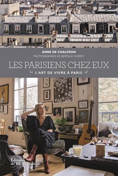 0aa7d4caa4aa6ba40bb68af9cf8cc362 - Les Parisiens chez eux, l'Art de vivre à Paris