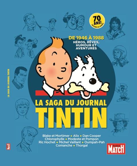 e4ee8bc1845a093c2e96a317938eb68b - Numéro spécial Hors Série de PARIS MATCH pour le 70ème anniversaire du Journal Tintin
