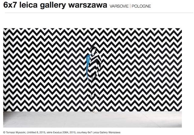 LEICA GALLERY WARSZAWA Varsovie Pologne 44127 - Fotofever Paris 2016, le rendez-vous incontournable de la photographie contemporaine