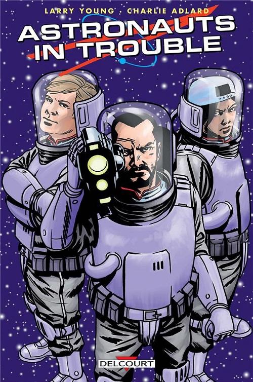astronauts - Notre selection BD du mois de mars