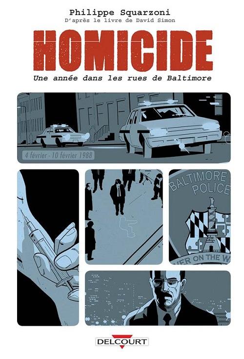 homicide2 - Notre selection BD du mois de mars