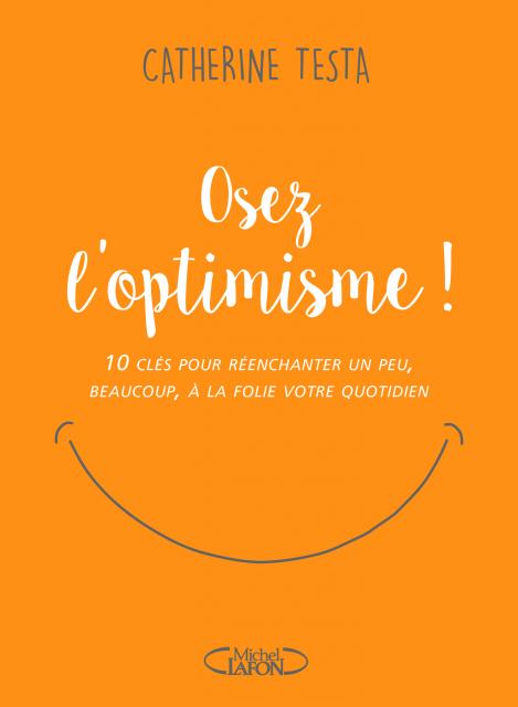 Osez l optimisme hd - Sélection littéraire du mois d'avril