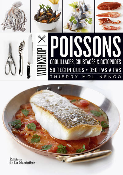 Workshop poissons   Thierry Molinengo - Lectures gourmandes d'avril