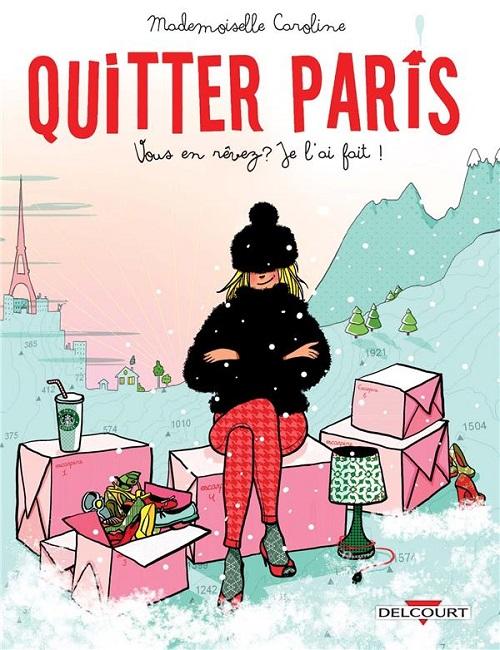 quitter paris - Notre sélection BD (et livres) d'avril