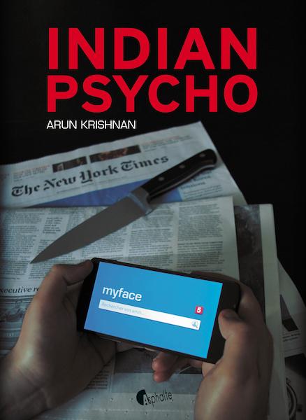 Indian Psycho dArun Krishnan - Sélection littéraire du mois de mai
