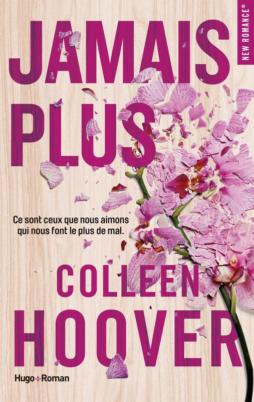 JAMAIS PLUS de Colleen Hoover - Sélection littéraire du mois de mai