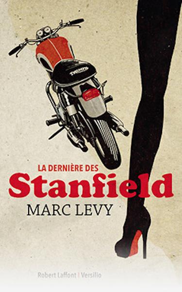 La Dernière des Stanfield de Marc Levy - Sélection littéraire du mois de mai