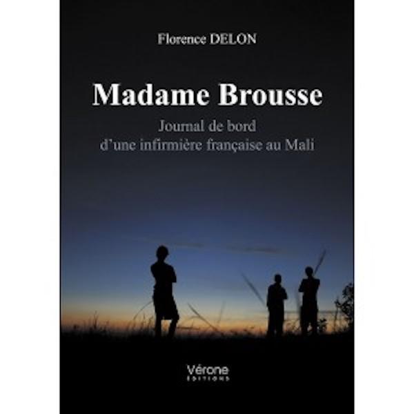 madame brousse journal de bord dune infirmiere francaise au mali - Sélection littéraire du mois de mai