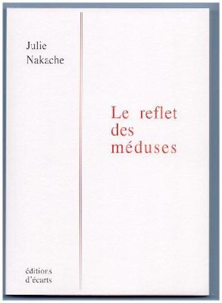 le reflet des meduses - Sélection littéraire du mois de juin