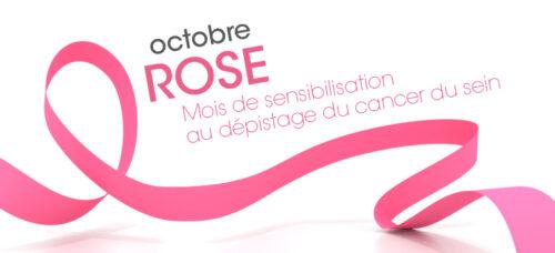 Octobre Rose Mois de la sensibilisation contre le cancer du sein